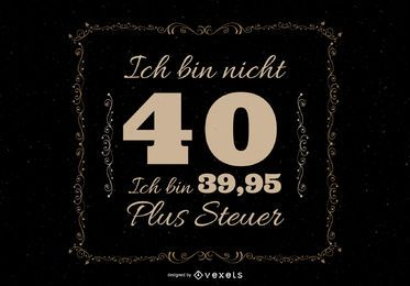 40th Birthday German Quote T-shirt Design