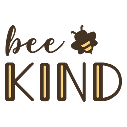 Be kind bee lettering