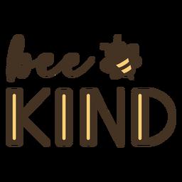 Sea amable abeja letras