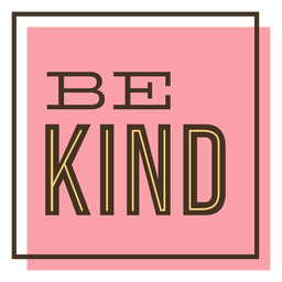 Be kind box lettering