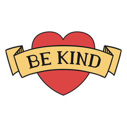 Be kind heart banner lettering