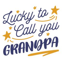 Suerte llamarte abuelo letras