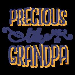 Precious grandpa lettering