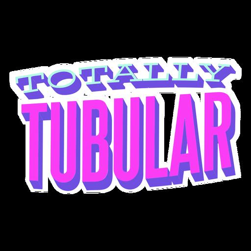 70 totalmente tubular diciendo letras Transparent PNG