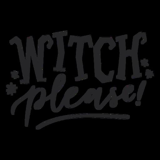 Bruja por favor letras de halloween Transparent PNG