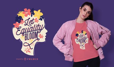 Let equality bloom t-shirt design
