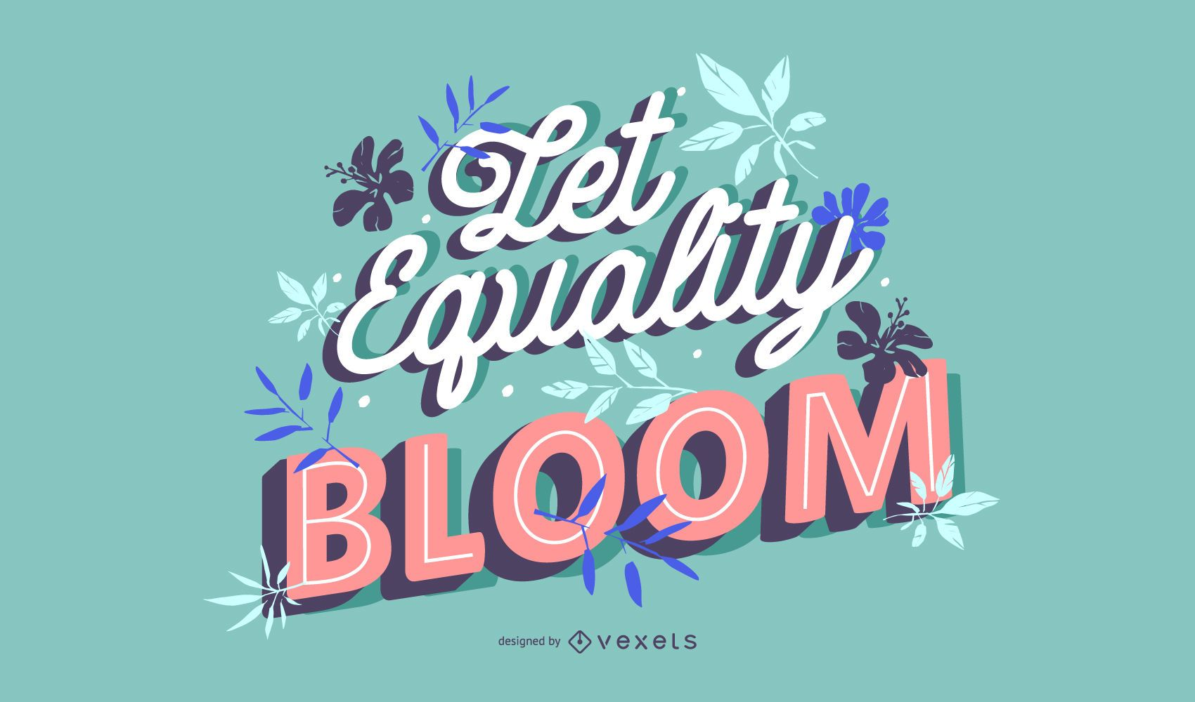 Equality bloom Women's day lettering