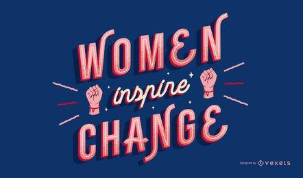 As mulheres inspiram letras de mudança