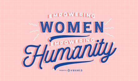 Empoderar a las mujeres diseño de letras