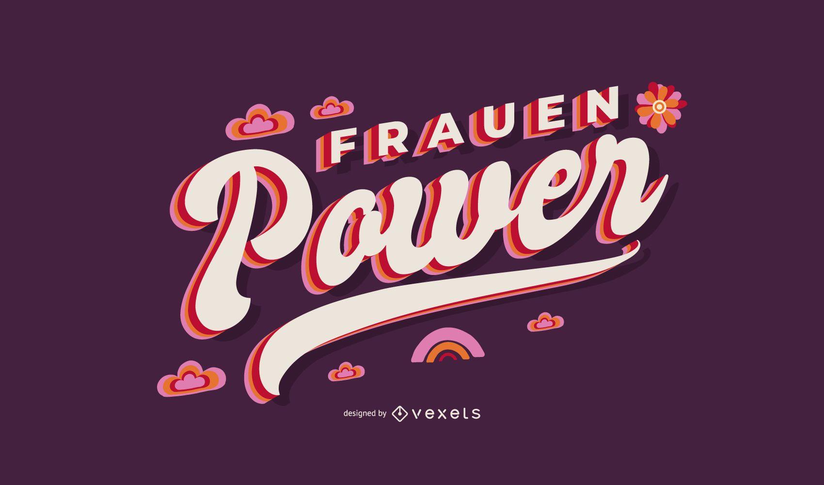 Frauen Power Lettering Design