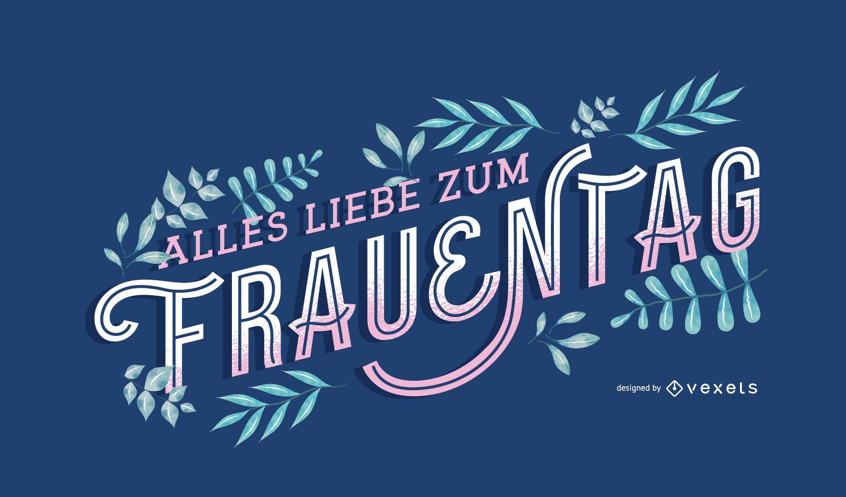 Día de la mujer Naturaleza Diseño de letras alemanas