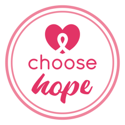 Choose hope awareness cancer
