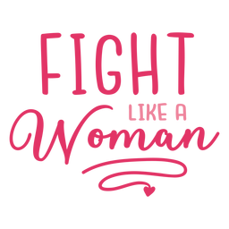 Fight woman cancer lettering