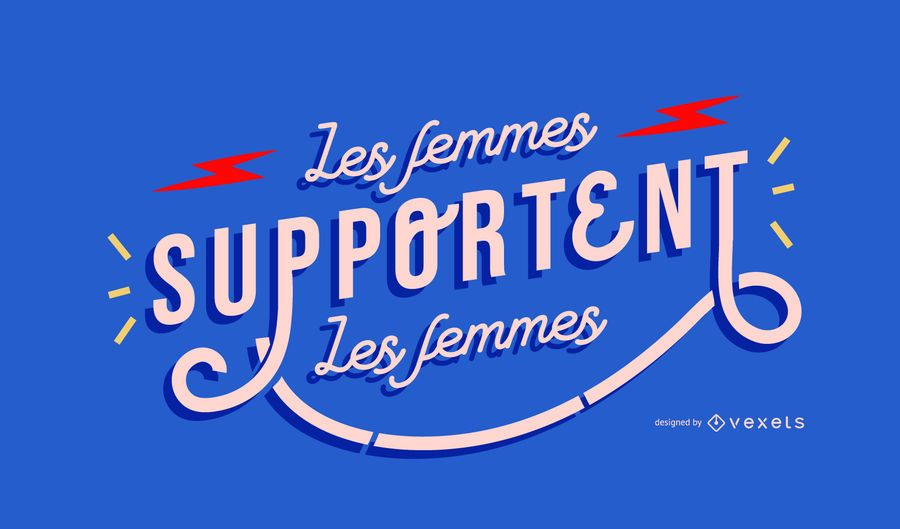 Women Support French Lettering Design