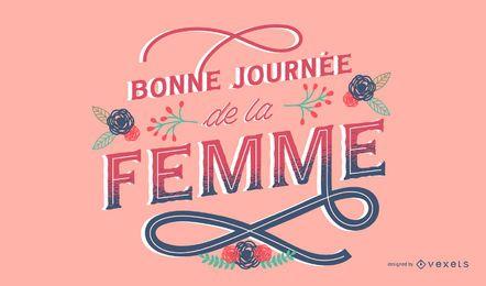 Feliz Dia da Mulher Design de Letras em Francês