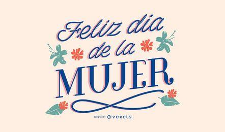 Spanische Beschriftung der glücklichen Frauen Tages