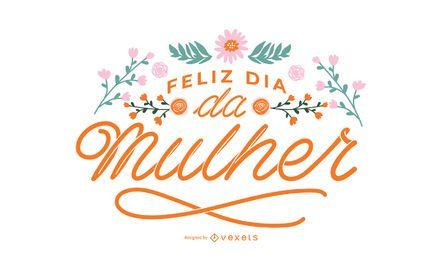 Portugiesische Beschriftung der glücklichen Frauen Tages