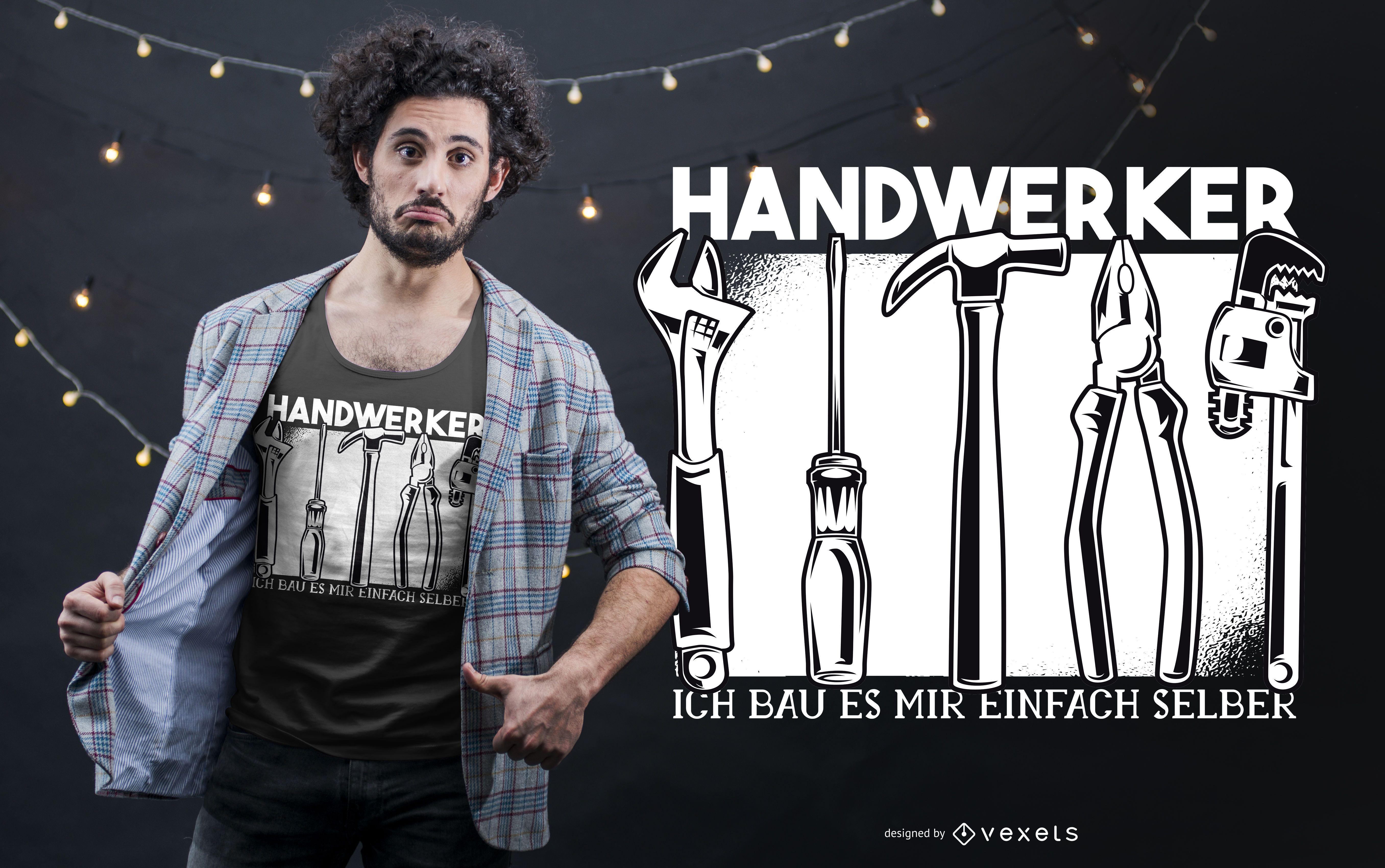Diseño de camiseta alemana Handworker