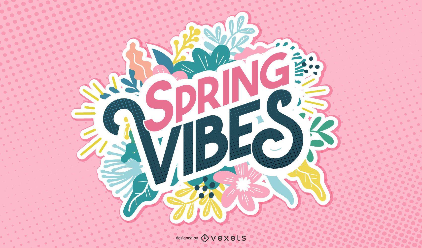Spring vibes lettering design