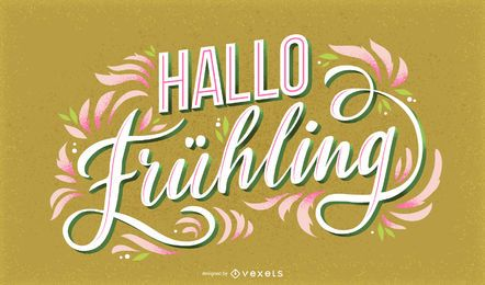 Hello Spring german lettering