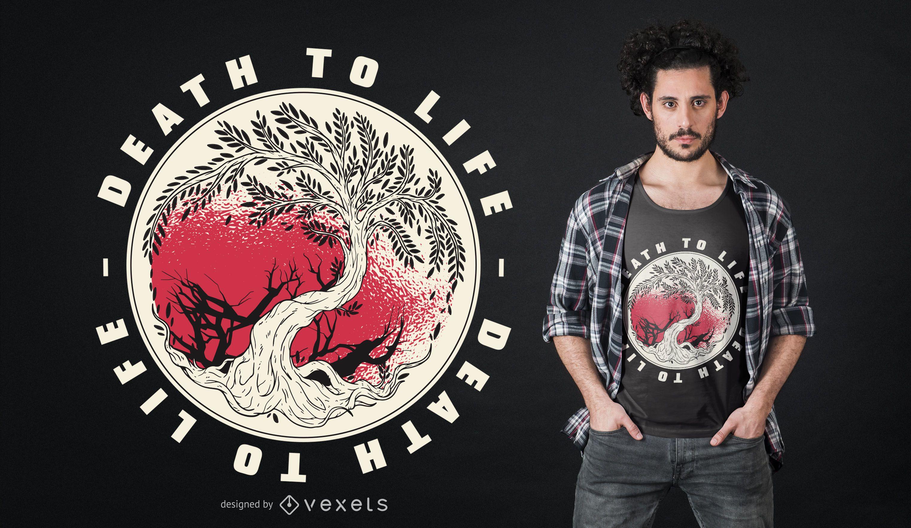 Death to life t-shirt design