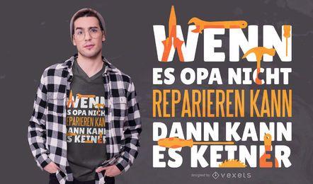 Projeto alemão do t-shirt do reparo do vovô