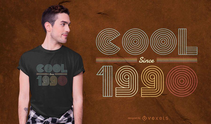 Diseño de camiseta Cool Since 1990