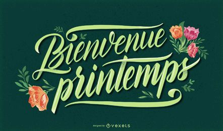 Welcome spring french lettering