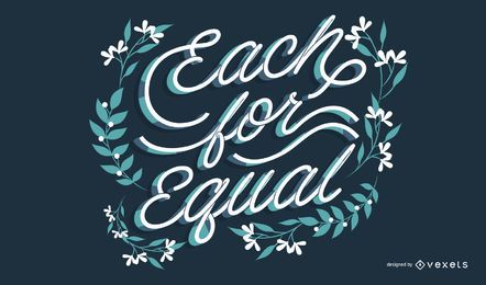 Each for equal lettering design