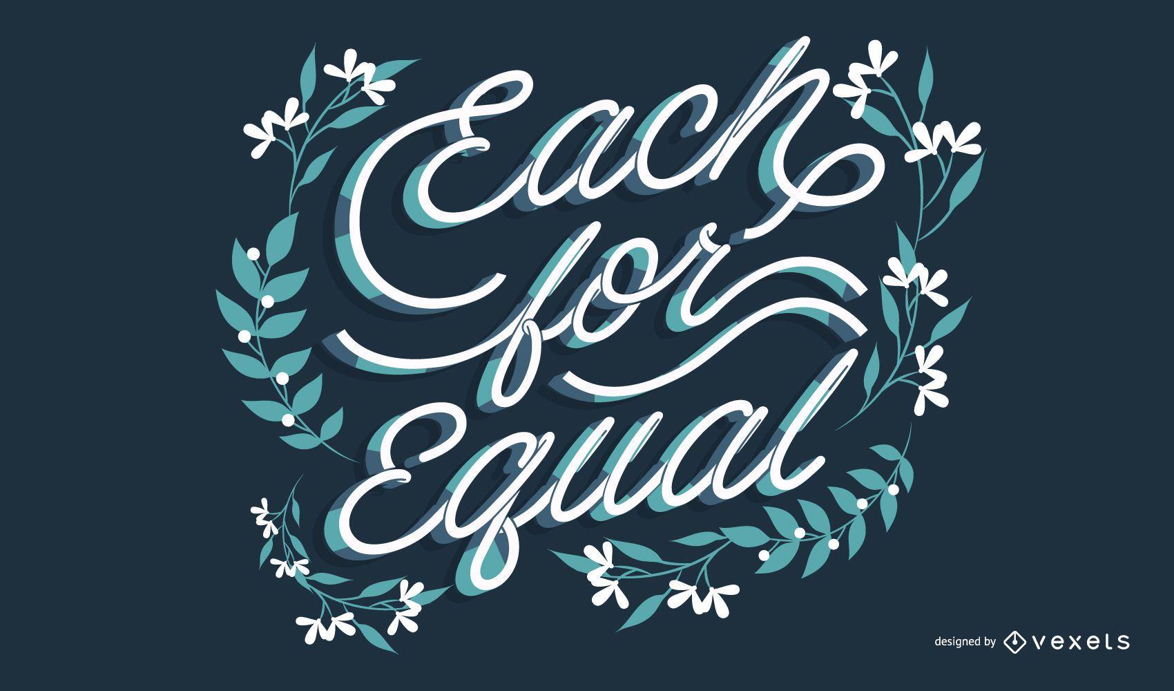Each for equal lettering design