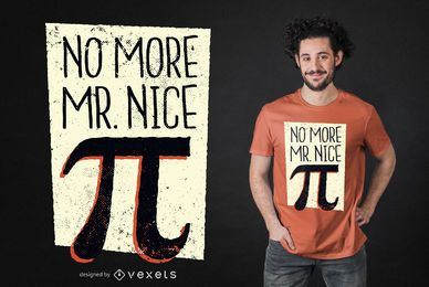 Design de camisetas Mr. Nice Pi