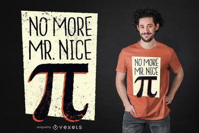 Diseño de camiseta de Mr. Nice Pi