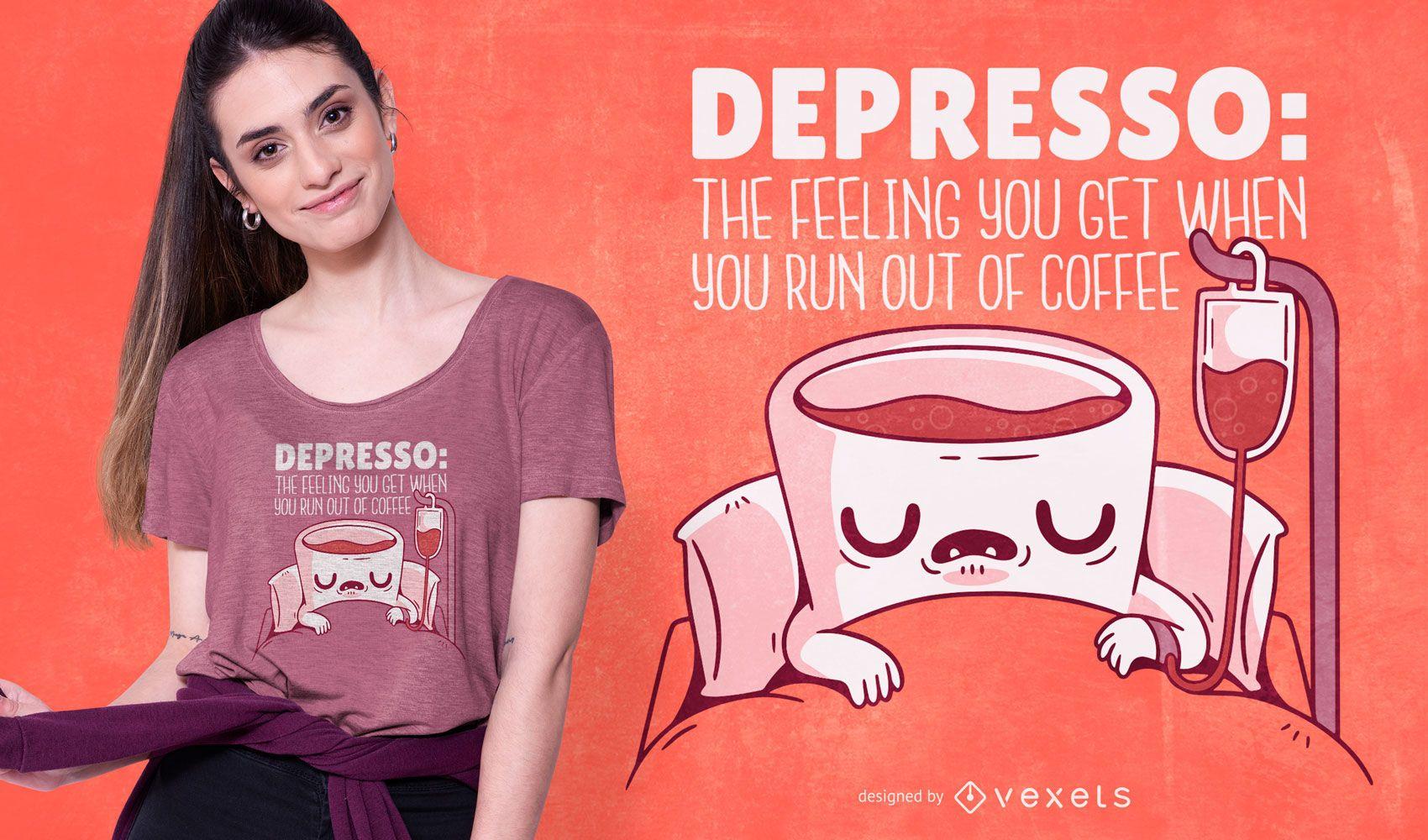 Depresso coffee quote t-shirt design