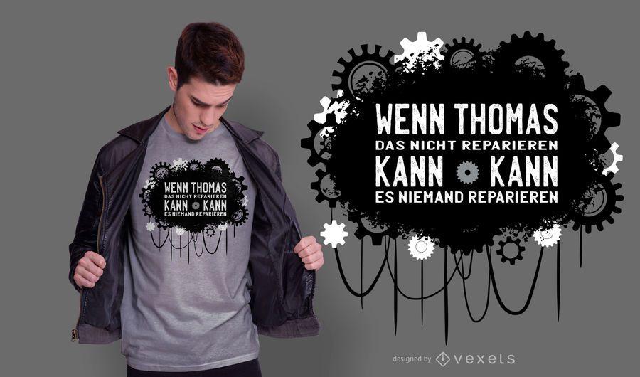 German Repair Quote T-shirt Design