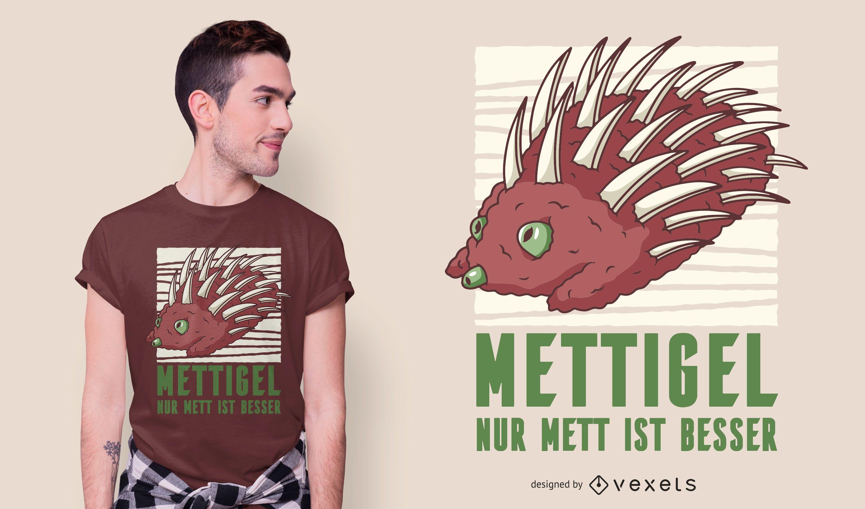 Mettigel t-shirt design