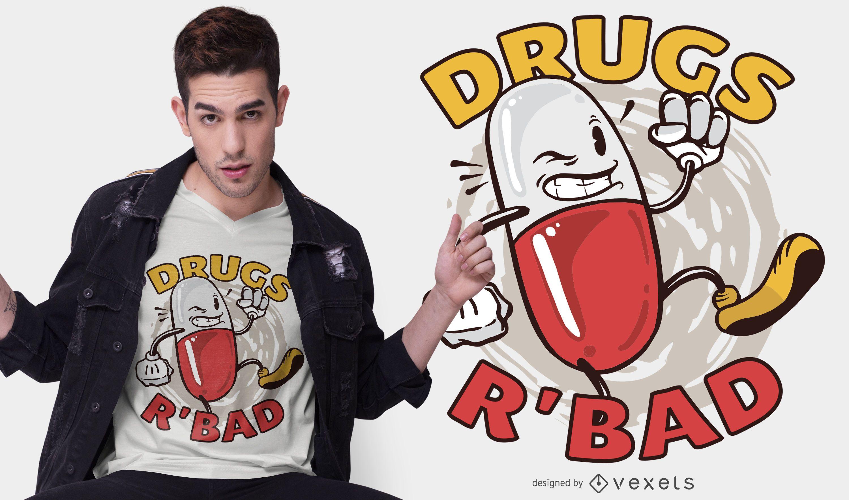 Diseño de camiseta Drugs r bad