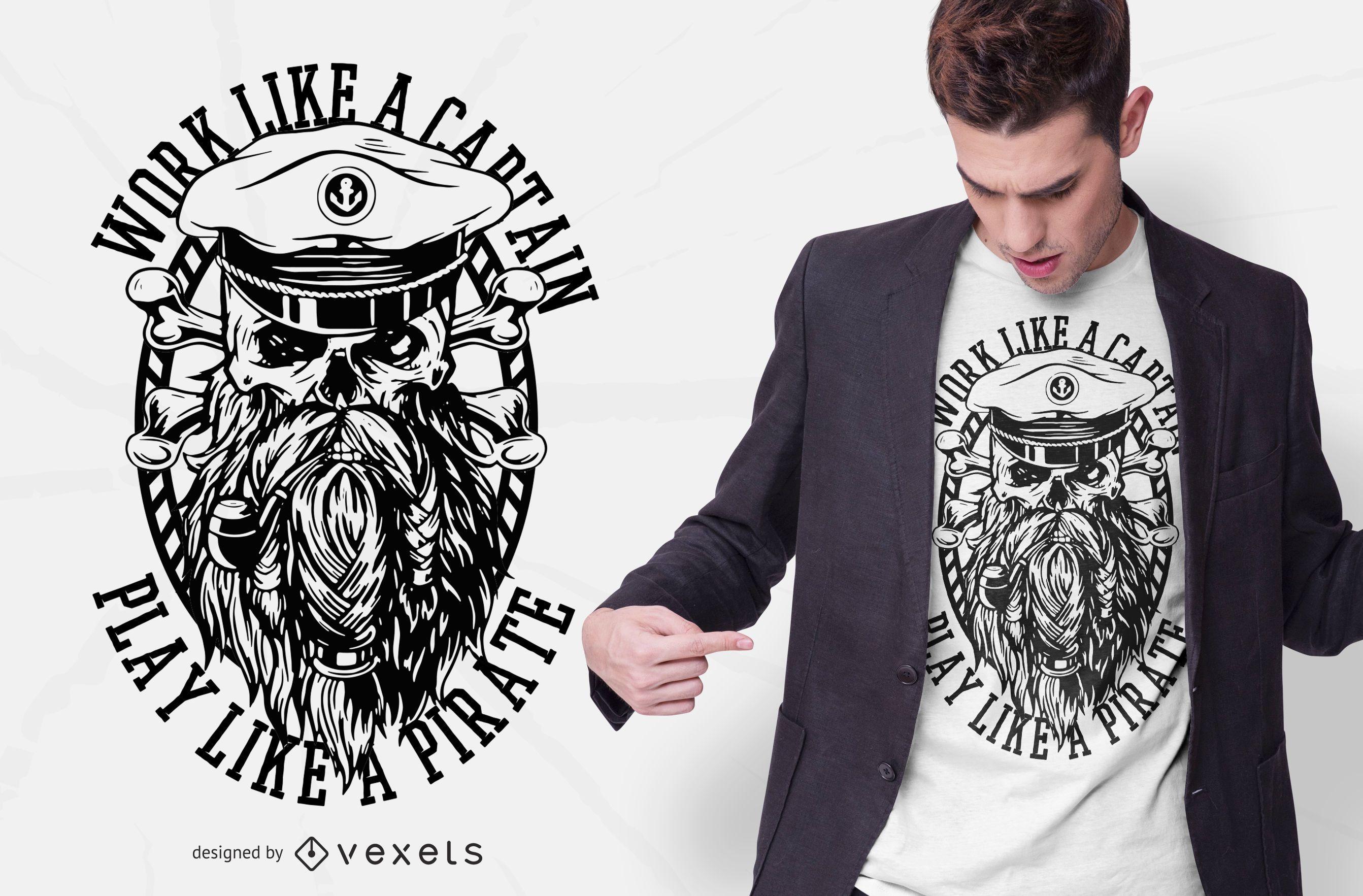 Work Like A Pirate T-shirt Design