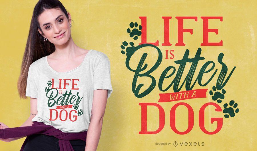 Diseño de camiseta de Dog Life Quote