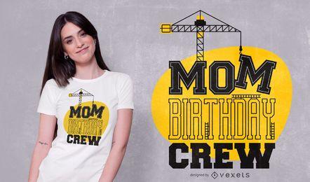 Design de t-shirt de tripulação de aniversário de mãe