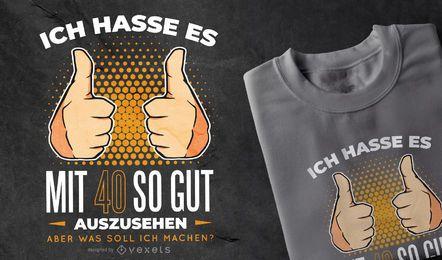 Camiseta com citação alemã de 40 anos
