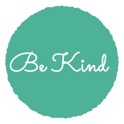 Be kind circle lettering