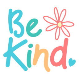 Be kind colorful fun lettering