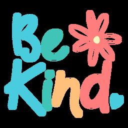 Seja gentil com letras coloridas e divertidas