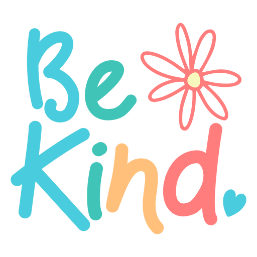 Be kind colorful fun lettering Transparent PNG