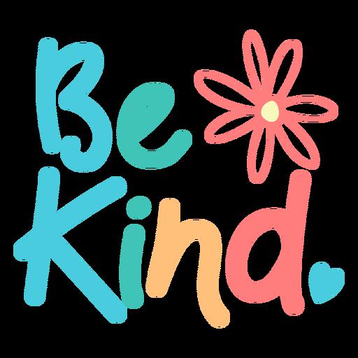 Sea amable letras divertidas y coloridas Transparent PNG