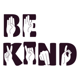Sea amable mano firme letras