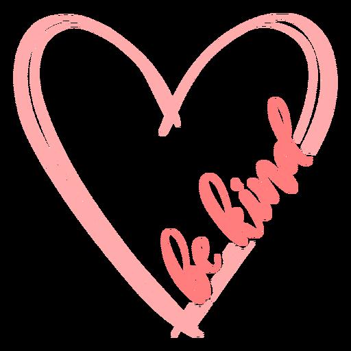 Be kind heart lettering Transparent PNG