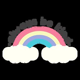 Sea amable letras de arco iris