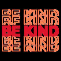 Seja gentil repita as letras