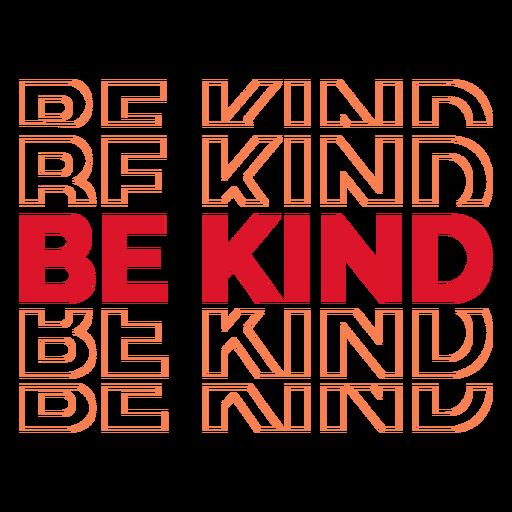 Sea amable repita las letras Transparent PNG